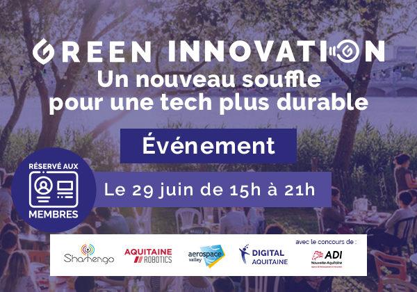 Bannière de l'évènement Green Innovation prenant place le 29 juin à Bordeaux, France avec la participation de la Région nouvelle Aquitaine